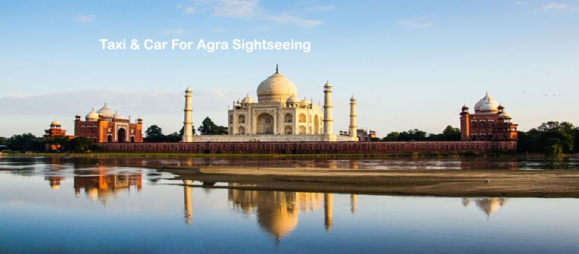 Taxi and Car Agra Sightseeing Package