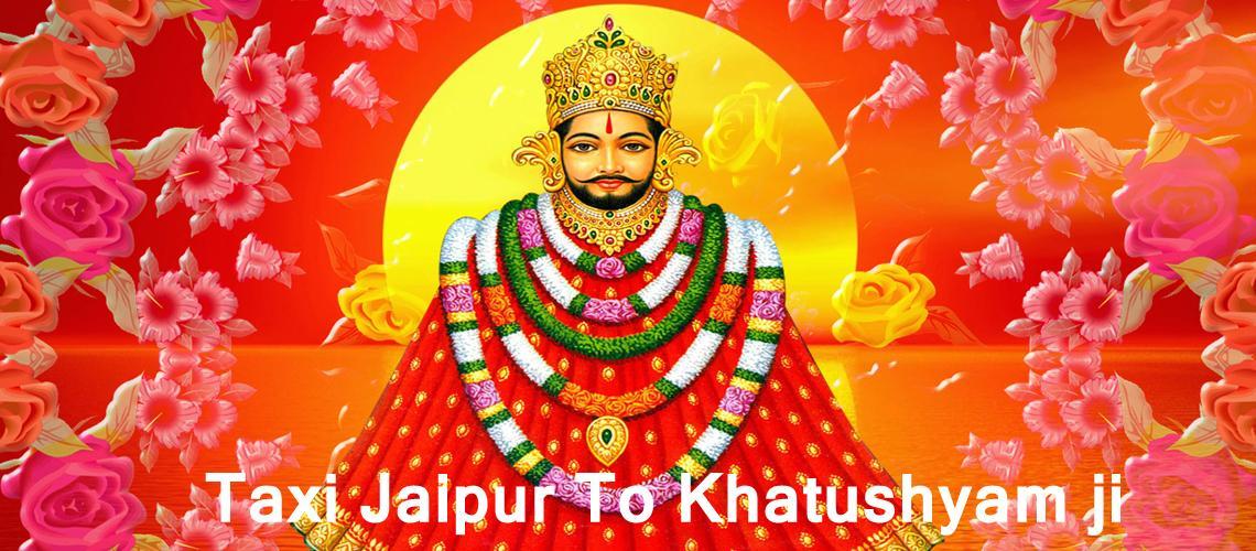 Taxi Jaipur To Khatushyam ji